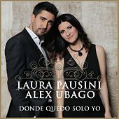 Donde quedo solo yo (with Alex Ubago) by Laura Pausini