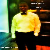 Love It by David Foster