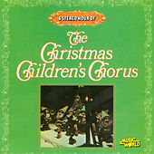 The Christmas Children's Chorus by Christmas Children's Chorus