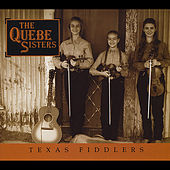 Texas Fiddlers by The Quebe Sisters Band