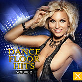Dance Floor Hits - Vol. 2 by Various Artists