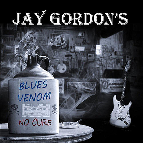 Blues Venom: No Cure by Jay Gordon