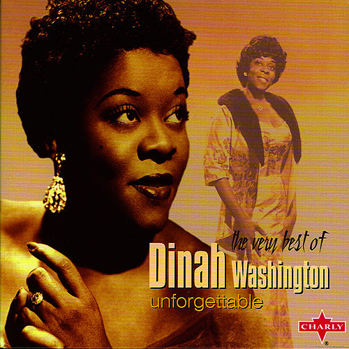 Unforgettable by Dinah Washington
