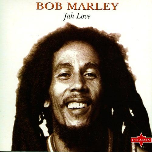 Jah Love by Bob Marley