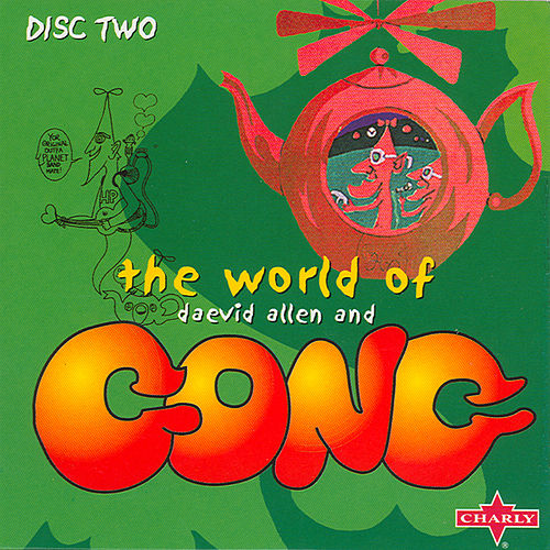 The World Of Daevid Allen And Gong CD2 by Various Artists