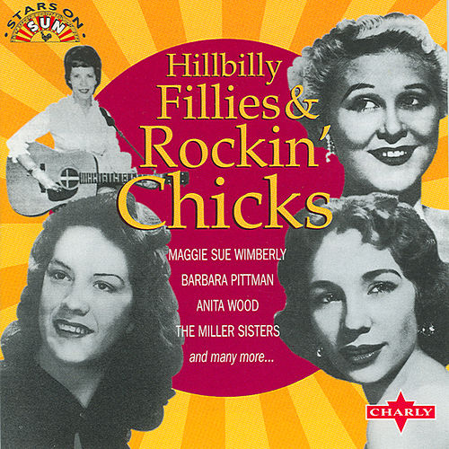 Hillbilly Fillies & Rockin' Chicks by Various Artists