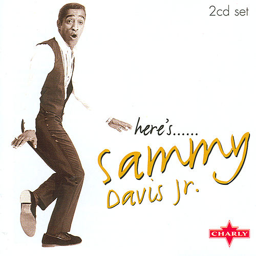 Here's......Sammy Davis Jr. CD1 by Sammy Davis, Jr.