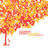 Films About Ghosts: The Best Of... von Counting Crows