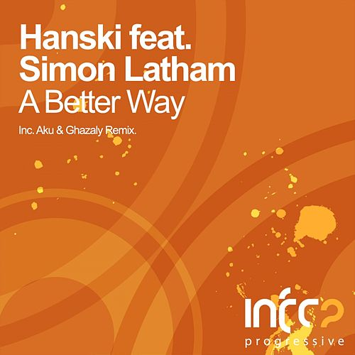 A Better Way (feat. Simon Latham) by Hanski
