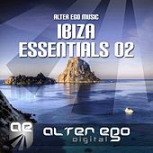 Alter Ego Music Ibiza Essentials 02 - EP by Various Artists
