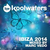 Koolwaters Ibiza 2014 - Mixed by Marc Vedo - EP by Various Artists