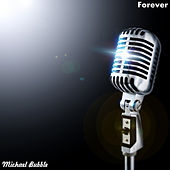 Forever by Michael Bubble