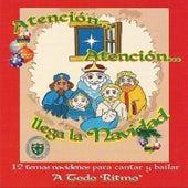 Atencion Atencion Llega la Navidad by Atencion Atencion