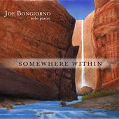 Somewhere Within - solo piano by Joe Bongiorno