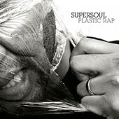 Plastic Rap - Instrumental by Supersoul