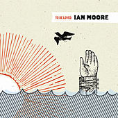 To Be Loved by Ian Moore