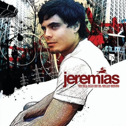 Un Dia Mas En EL Gran Circo by Jeremias