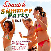 Spanish Summer Party Vol. 2 by Various Artists