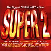 The Biggest OPM Hits of the Year: Super, Vol. 2 by Various Artists