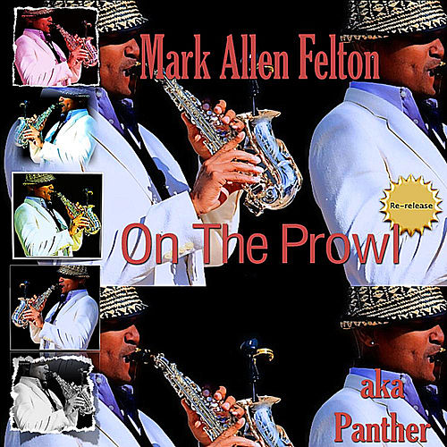 On the Prowl (Re-Release) by Mark Allen Felton