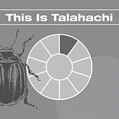 This Is Talahachi von Various Artists