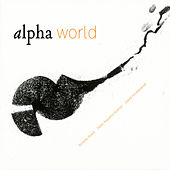 Alpha World by Alpha