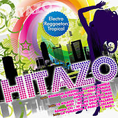 Hitazo / Electro, Reggaetón, Tropical by Various Artists