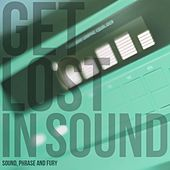 Get Lost in Sound by Various Artists