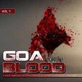 Goa Blood, Vol. 1 by Various Artists