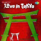 Love In Tokyo (Original Motion Picture Soundtrack) by Various Artists