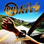 Drive Baby Drive - Songs For Summer, Vol. 3 von Various Artists