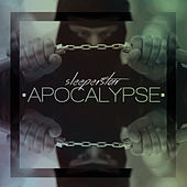 Apocalypse - Single by Sleeperstar
