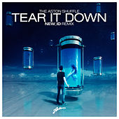 Tear It Down (NEW_ID Remixes) by Aston Shuffle