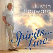 Spirits Live... by Justin Hayward