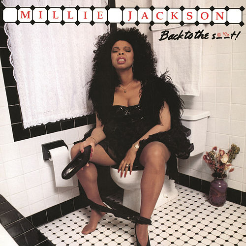 Back to the S..t! (Live) by Millie Jackson