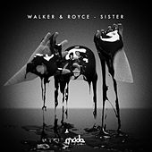 Sister by Walker & Royce