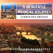 Florentine Odyssey: A Beautiful Musical Journey by Synthorchestra de Florence