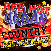 Red Hot Urban Country Instrumental Hits by Stagecoach Stars