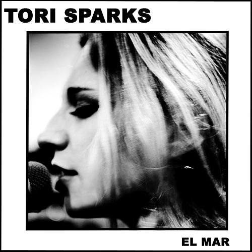 El Mar by Tori Sparks