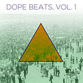 Dope Beats, Vol. 1: Hip Hop Instrumentals with a Golden Era Sound by Various Artists