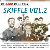 As Good as It Gets: Skiffle Vol. 2 by Various Artists