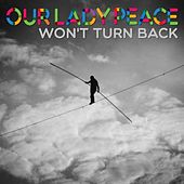 Won't Turn Back by Our Lady Peace