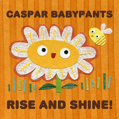 Rise and Shine! by Caspar Babypants