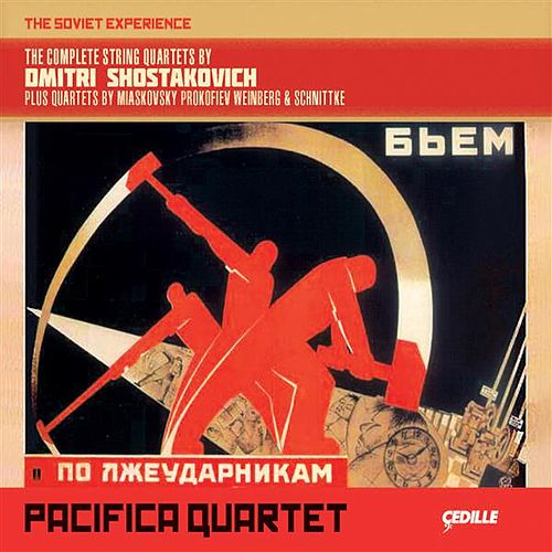 The Soviet Experience: The Complete String Quartets by Dmitri Shostakovich von Pacifica Quartet