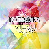 Best of Chill Out & Lounge - 100 Tracks by Various Artists