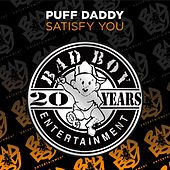 Satisfy You by Puff Daddy