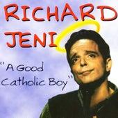 A Good Catholic Boy by Richard Jeni