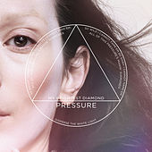 Pressure by My Brightest Diamond
