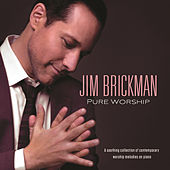 Pure Worship by Jim Brickman