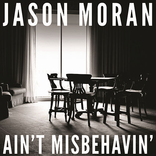 Ain't Misbehavin' by Jason Moran